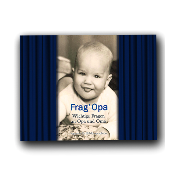 Frag Opa Geschenk- und Erinnerungsbuch für Väter und Großväter