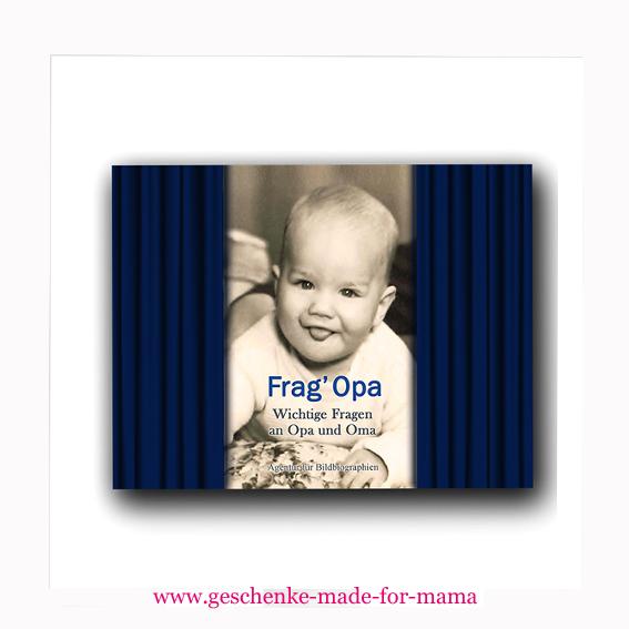 Geschenk- und Erinnerungsbuch Frag' Opa www.geschenke-made-for-mama.de