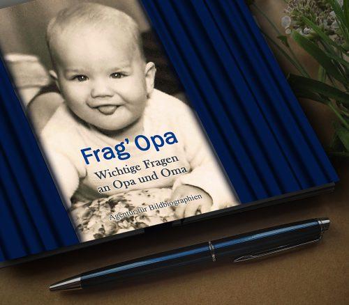 Geschenk- und Erinnerungsbuch Frag Opa Agentur für Bildbiographien