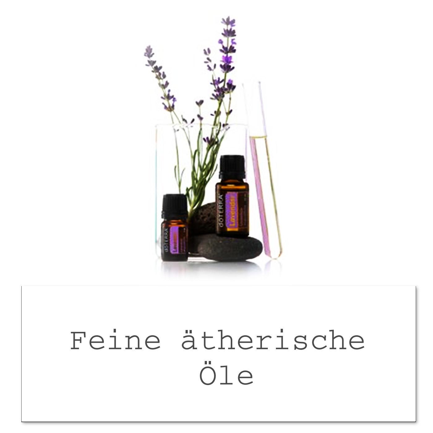 Hochwertige ätherische Öle für Körper und Geist