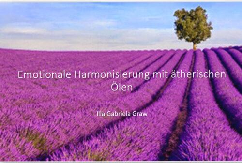 Online Webinar Emotionale Harmonisierung mit ätherischen ÖlenHarmonisierung
