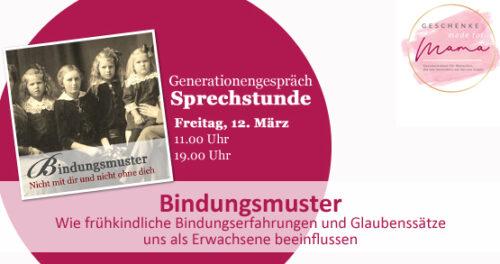 Bindungsmuster - die Generationengespräch-Sprechstunde am 12. März